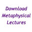 Download Metaphysical Lectures
